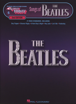 The Beatles: E-Z Play Today 6: Songs of The Beatles – 2nd Edition