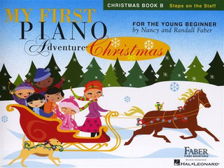 Nancy Faber et al.: My First Piano Adventure – Christmas Book B