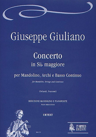 Giuliano Giuseppe: Concerto in B flat maj for Mandolin, Strings and Continuo