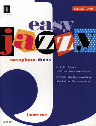James Rae: Easy Jazzy Duets - Saxophones für 2 Saxophone (AA/TT/AT)