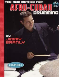 Jimmy Branly: The New Method for Afro-Cuban Drummnig