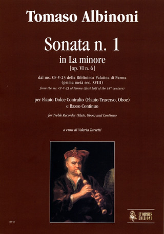 Tomaso Albinoni: Sonata No. 1 in A min from the ms. CF-V-23 of the Biblioteca Palatina in Parma (early 18th century) for Treble Recorder (Flute, Oboe) and Continuo a-moll