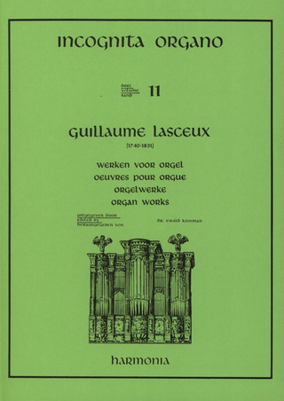 Lasceux Guillaume: Orgelwerke 1