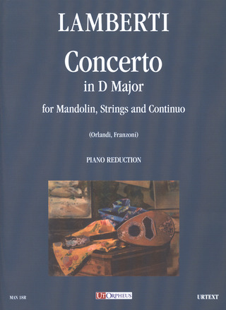 Lamberti Luigi: Concerto in D maj for Mandolin, Strings and Continuo