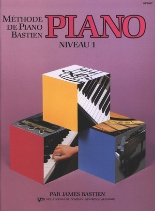 James Bastien: Méthode de piano Bastien 1