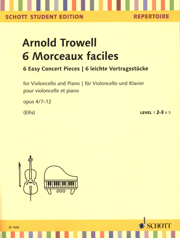 Arnold Trowell: 6 Easy Concert Piecesop. 4/7-12