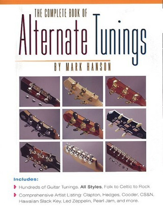 Mark Hanson: Complete Book Of Alternate Tunings Gtr