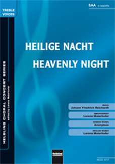 Johann Friedrich Reichardt: Heilige Nacht/Heavenly Night SAA a cappella