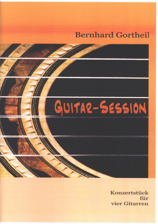 Bernhard Gortheil: Guitar Session - Konzertstueck
