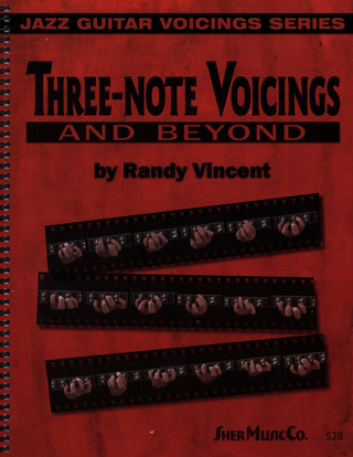 Vincent Randy: Three Note Voicings And Beyond
