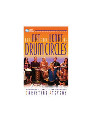 Christine Stevens: The Art and Heart of Drum Circles