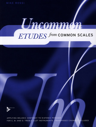 Mike Rossi: Uncommon Etudes from Common Scales