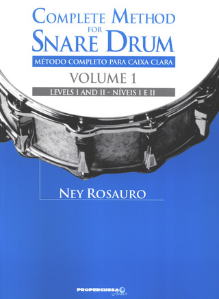 Ney Rosauro: Complete Method for Snare Drum 1