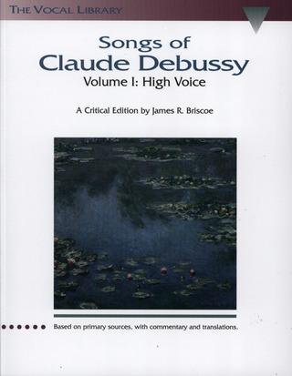 Claude Debussy: Songs of Claude Debussy 1
