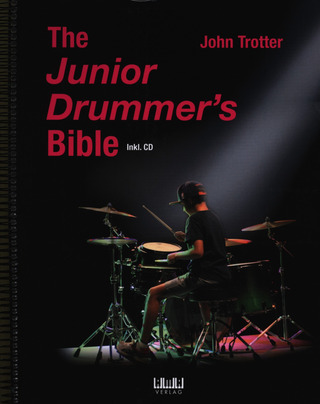 John Trotter: The Junior Drummer's Bible