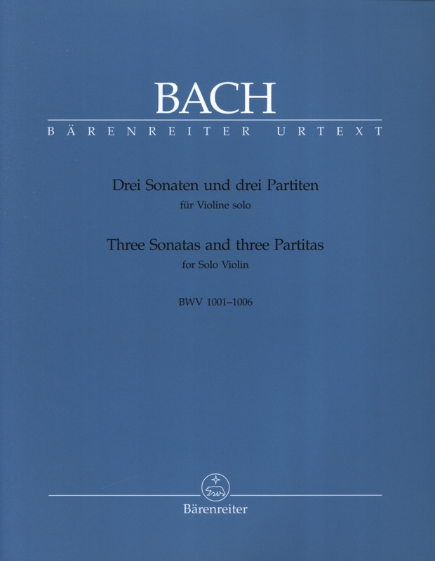Johann Sebastian Bach: Three Sonatas and three Partitas BWV 1001–1006
