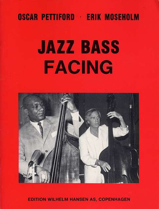Pettiford, Oscar / Moseholm, Erik: Jazz Bass Facing