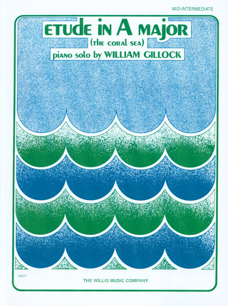 William Gillock: Etuede A-Dur (Coral Sea)