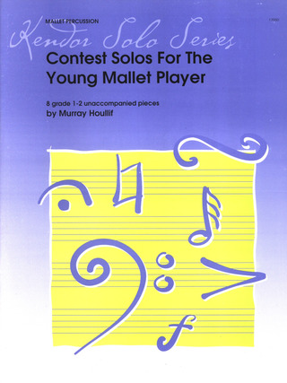 Murray Houllif: Contest Solos For The Young Mallet Player