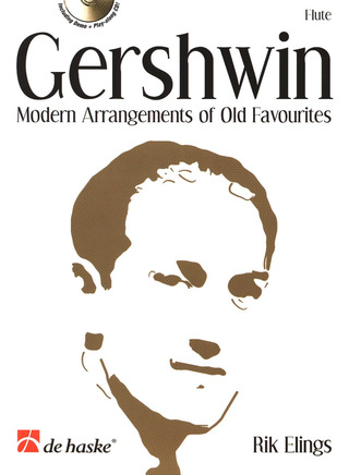 George Gershwin: Modern Arrangements Of Old Favourites