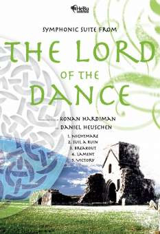 Ronan Hardiman: Symphonic Suite from The Lord of the Dance