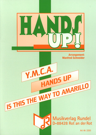 Ymca + Hands Up + Is This The Way To Amarillo