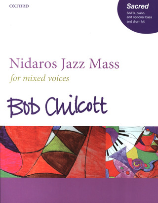 Bob Chilcott: Nidaros Jazz Mass