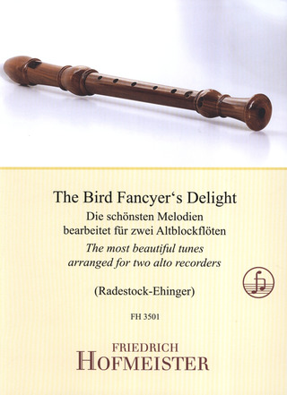 Radestock Ehinger Carmen: The Bird Fancyer's Delieght