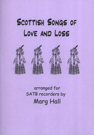 Scottish Songs of Love and Loss