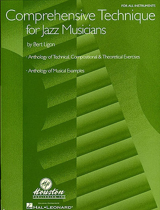 Ligon Bert: Bert Ligon: Comprehensive Technique For Jazz Musicians All Inst Book