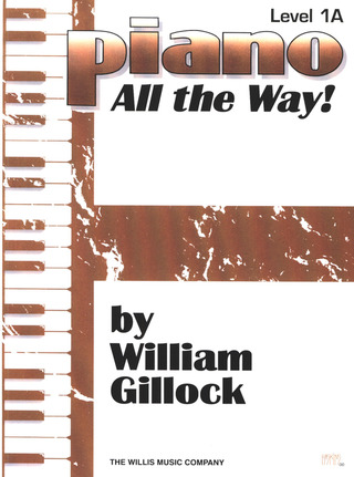 William Gillock: Piano All The Way 1a