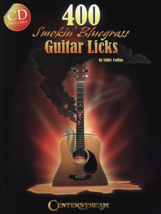 Eddie Collins: 400 Smokin' Bluegrass Guitar Licks