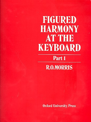 Reginald Owen Morris: Figured harmony at the Keyboard 1