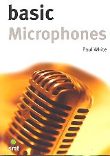White Paul: Basic Microphones