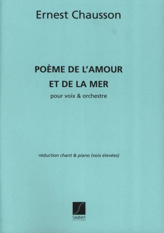 Poeme De L'amour Et De La Mer, Pour Voix Et Orches von Ernest Chausson | im Stretta Noten Shop ...