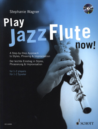 Stephanie Wagner: Play Jazz Flute - now!