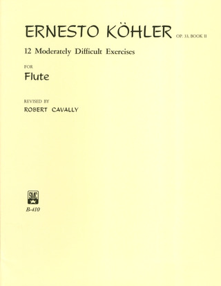 Ernesto Köhler: 12 moderately difficult Exercises op.33 vol.2