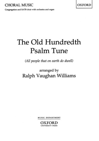 Ralph Vaughan Williams: Old Hundredth Psalm Tune