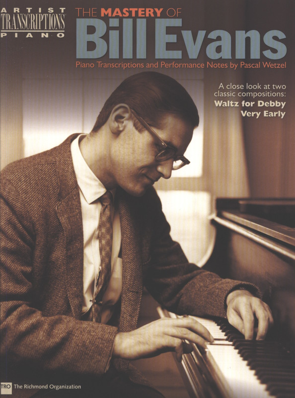Bill Evans: The Mastery Of Bill Evans Pf Book