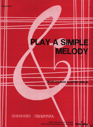Irving Berlin: Play a Simple Melody