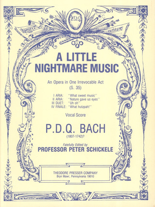 P.D.Q. Bach: A Little Nightmare Music