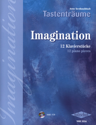 Anne Terzibaschitsch: Imagination – Tastenträume