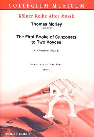 Thomas Morley: The first Booke of Canzonets to 2 Voyces