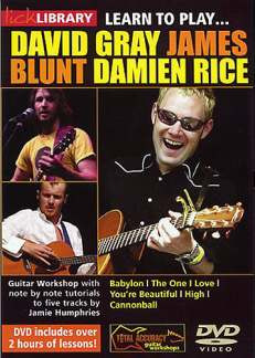 Learn to Play David Gray, James Blunt, Damien Rice