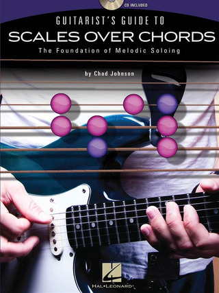 Chad Johnson: Guitarist's Guide to Scales over Chords