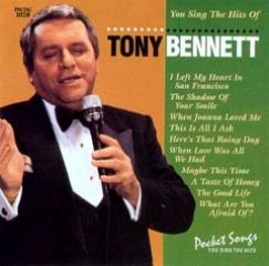 You Sing The Hits Of Tony Bennett