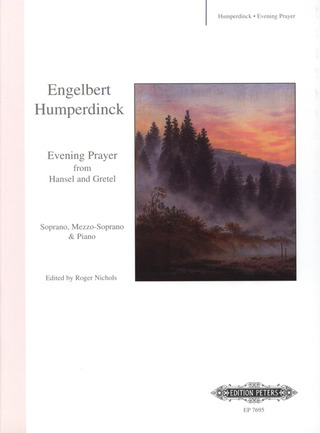 "Engelbert Humperdinck: Evening Prayer (Abendgebet / Abendsegen) aus ""Hänsel und Gretel"""