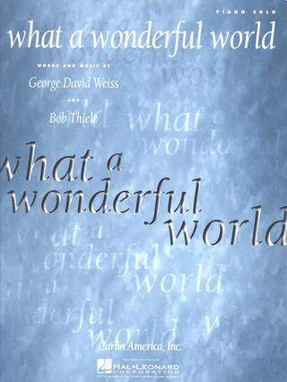 Bob Thiele et al.: What A Wonderful World