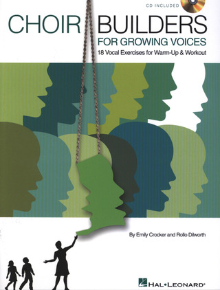 Emily Crocker et al.: Choir Builders for Growing Voices
