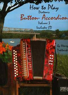 Henry Doktorski: How to Play Diatonic Button Accordion 3
